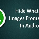 How to hide whatsapp images and videos from gallery in Android