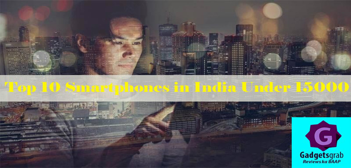 top 10 smartphones in india under 15000