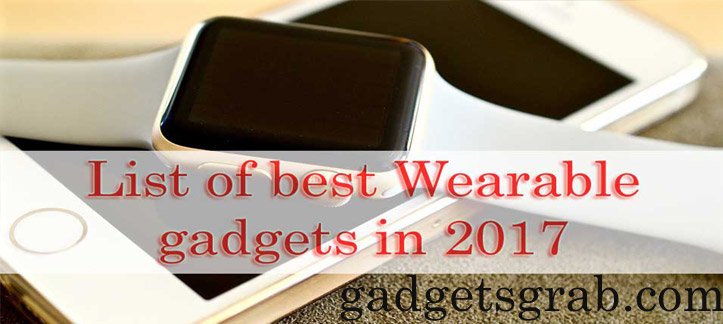 wearable gadgets 2017
